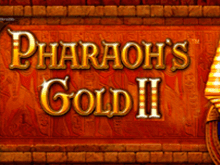Игровой слот Pharaohs Gold 2 онлайн